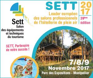 39ème édition du SETT®, Salon des Équipements et Techniques du Tourisme, les 7, 8 et 9 novembre 2017, au Parc des Expositions de Montpellier